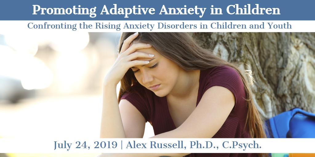 Promoting Adaptive Anxiety in Children