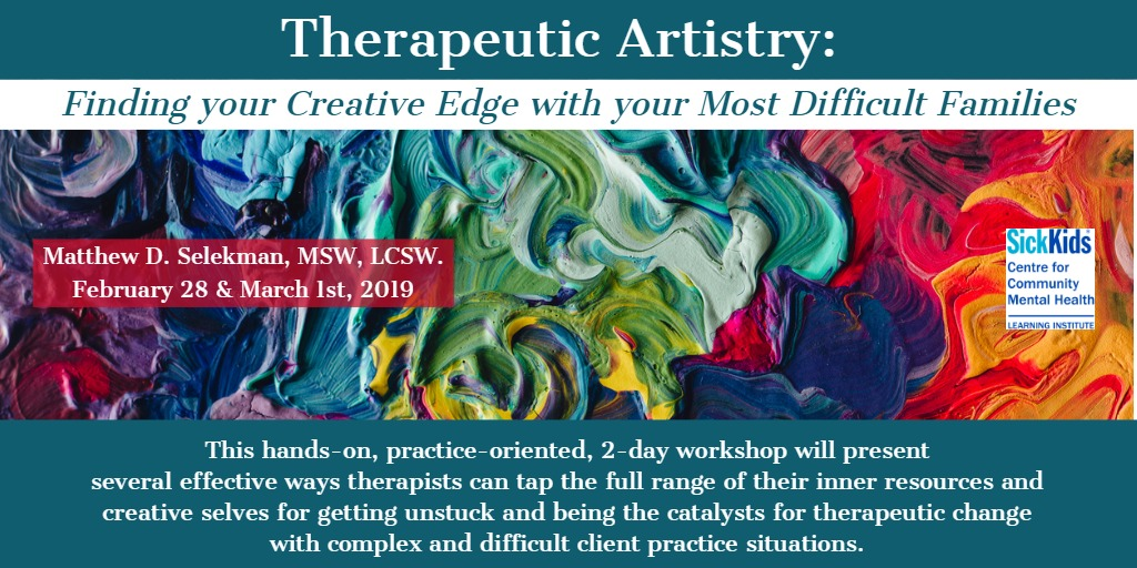 Therapeutic Artistry: Finding Your Creative Edge With Your Most Difficult Families