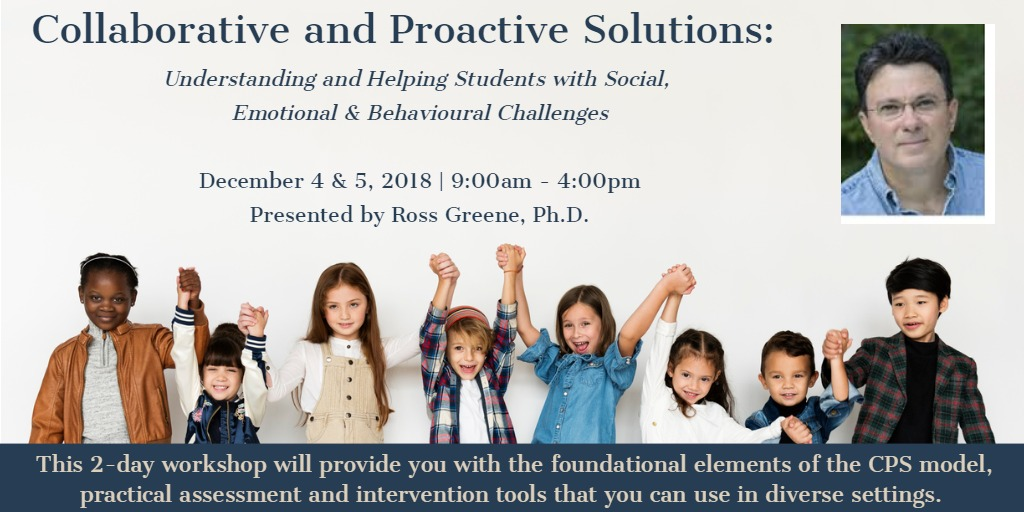 Collaborative and Proactive Solutions: Understanding and Helping Students with Social Emotional and Behavioural Challenges