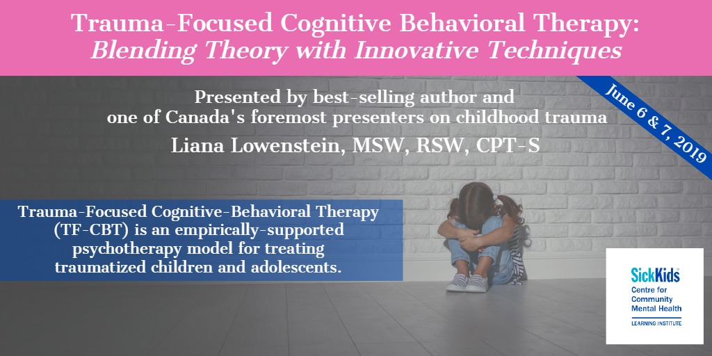 Trauma-Focused Cognitive Behavioural Therapy: Blending Theory with Innovative Techniques