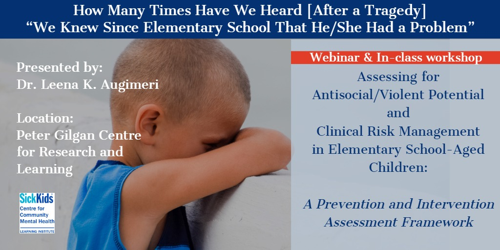 Assessing for Antisocial/Violent Potential and Clinical Risk Management in Elementary School-Aged Children: A Prevention and Intervention Assessment Framework