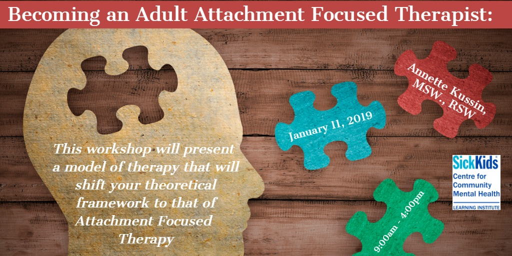 Becoming an Adult Attachment Focused Therapist: Shifting Framework in Therapeutic Work