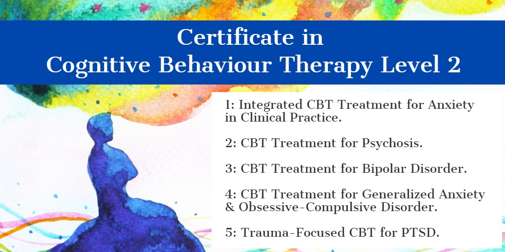 Certificate in Cognitive Behaviour Therapy (CBT) Level 2