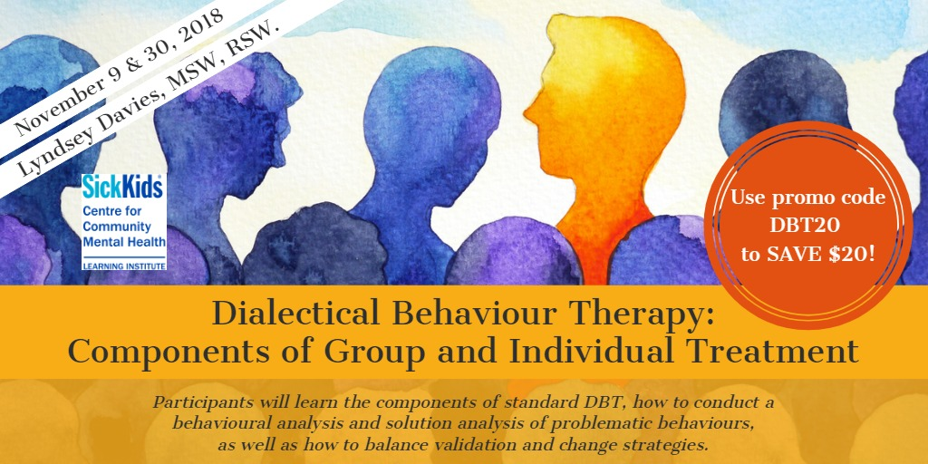 Dialectical Behaviour Therapy – Components of Group and Individual Treatment