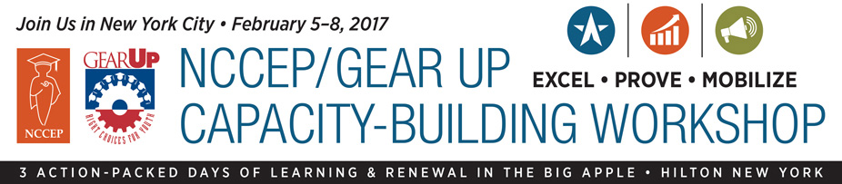 2017 NCCEP/GEAR UP Capacity Building Workshop