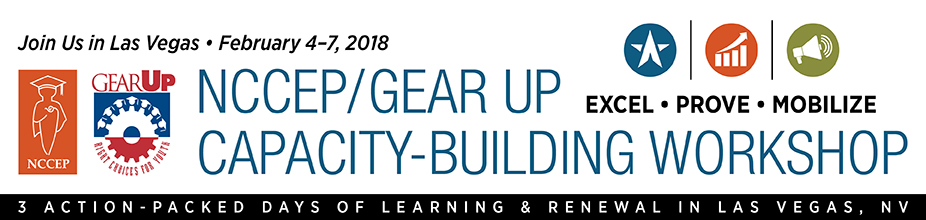 2018 NCCEP/GEAR UP Capacity Building Workshop