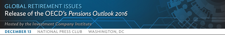 Global Retirement Issues: Release of the OECD Pensions Outlook 2016