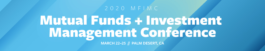 2020 Mutual Funds and Investment Management Conference
