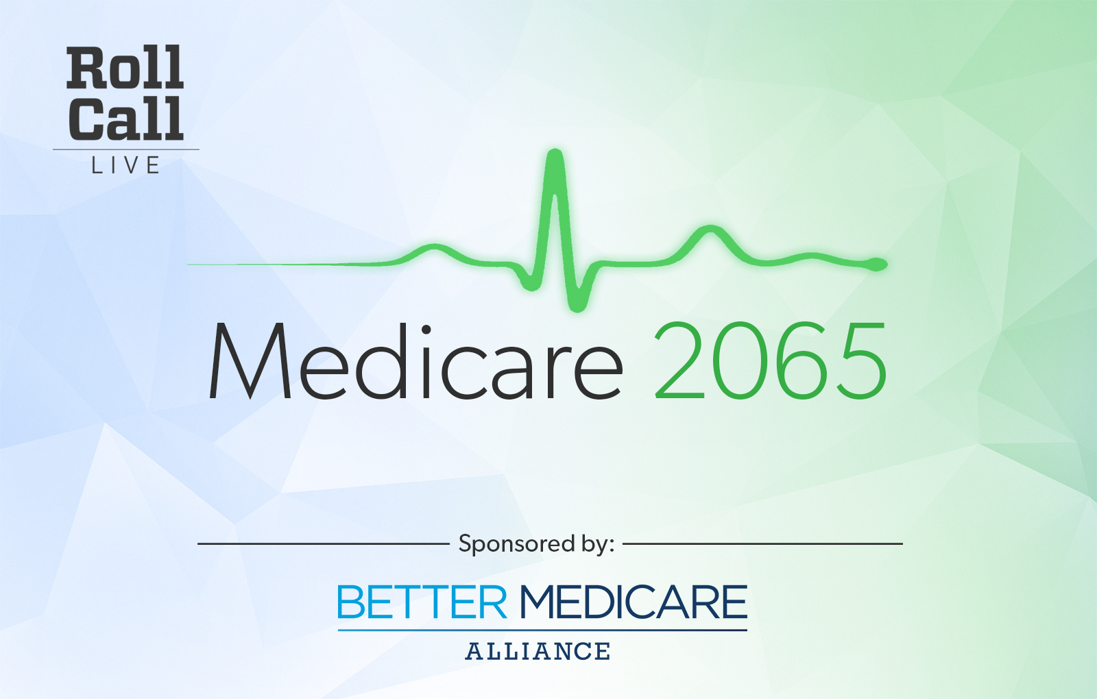 Roll Call Live's Medicare 2065
