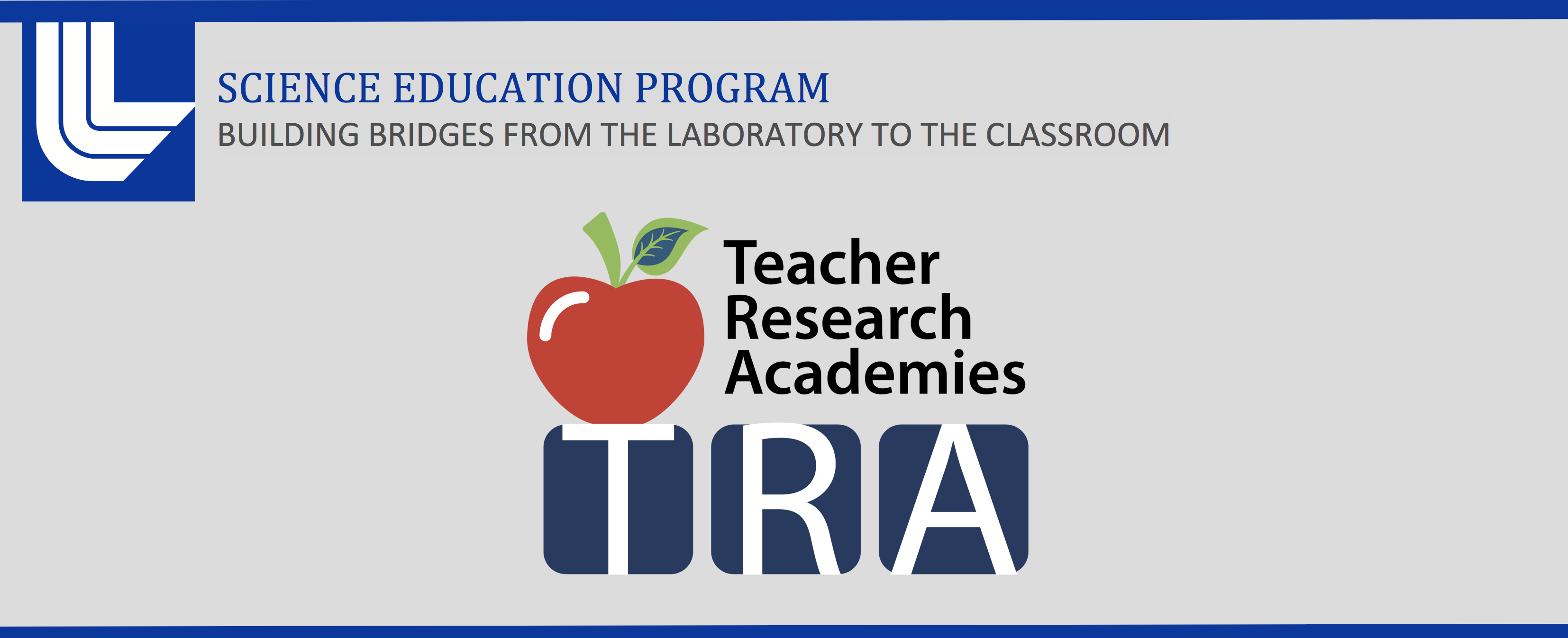 Lawrence Livermore National Laboratory | Teacher Research Academy