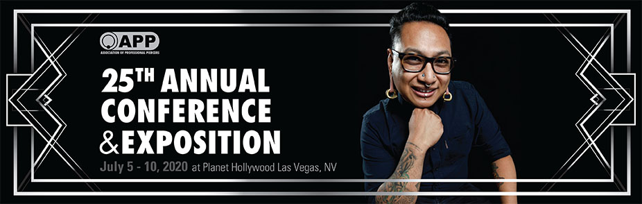 Association of Professional Piercers' 25th  Annual Conference and Exposition