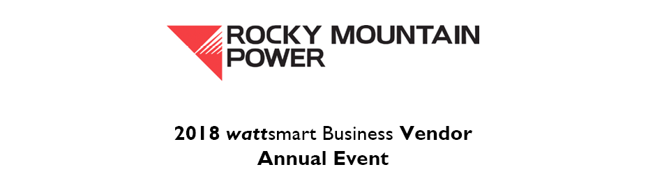 2018 Utah Rocky Mountain Power wattsmart Business Vendor Annual Events