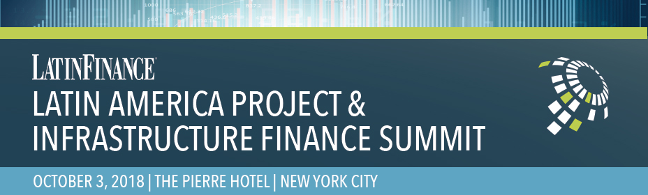 Latin America Project & Infrastructure Finance Summit