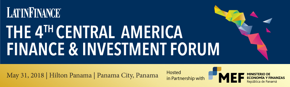 4th Central America Finance & Investment Forum