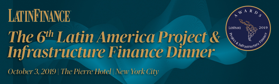 6th Latin America Project & Infrastructure Finance Dinner