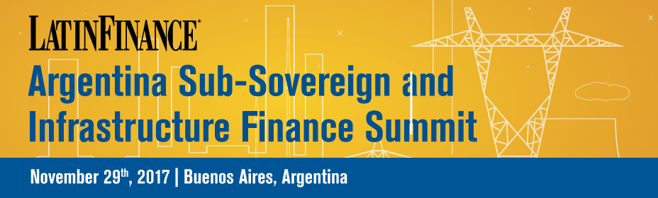 Argentina Sub-Sovereign And Infrastructure Finance Summit