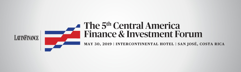 5th Central America Finance & Investment Forum