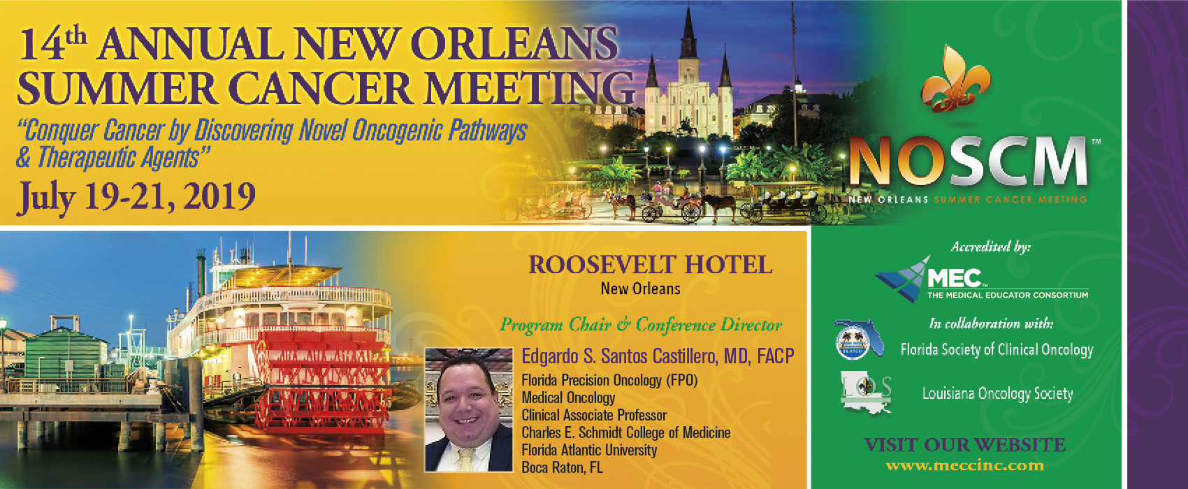 14th Annual New Orleans Summer Cancer Meeting (NOSCM)
