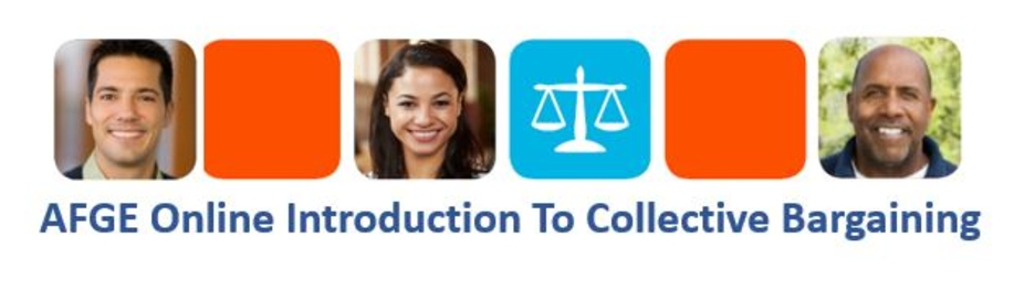 AFGE Online Introduction to Collective Bargaining