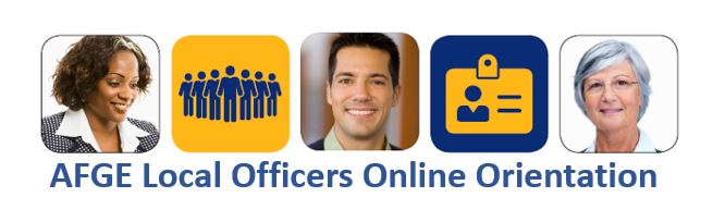 AFGE Local Officers Online Orientation