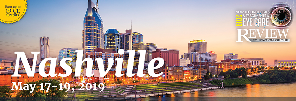2019 New Technologies & Treatments in Eye Care: Nashville, TN
