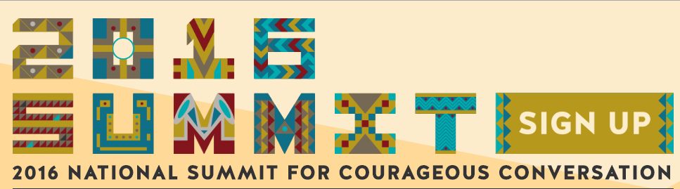 2016 National Summit for Courageous Conversation