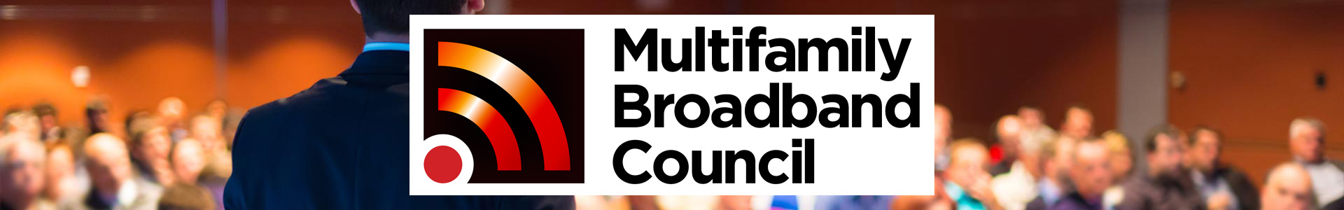 2017 Multifamily Broadband Council Conference