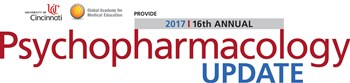 2017 Psychopharmacology Update