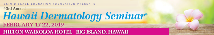 43rd Hawaii Dermatology Seminar