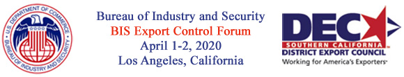 14th Annual BIS Export Control Policy Forum - 2020 LA