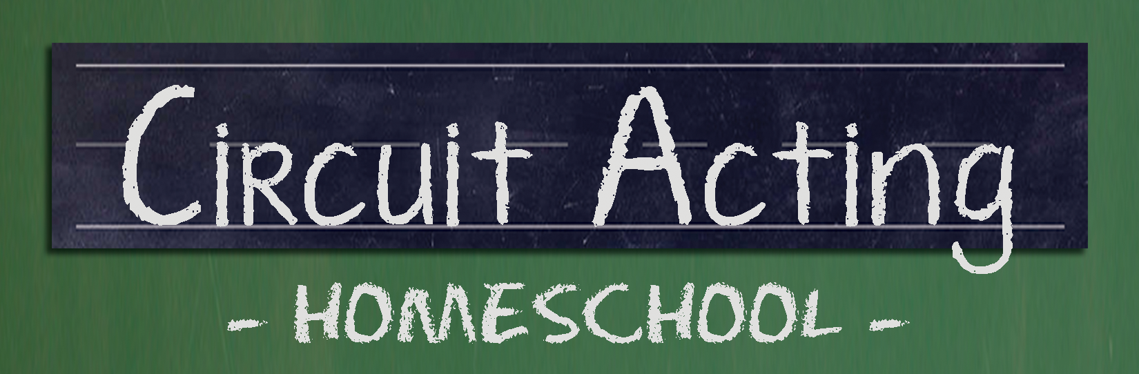 Circuit Acting HOMESCHOOL