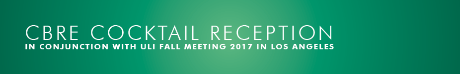 CBRE ULI Fall Meeting 2017