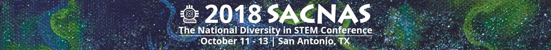 2018 SACNAS - The National Diversity in STEM Conference