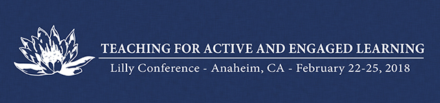 Lilly Conference on Teaching for Active and Engaged Learning