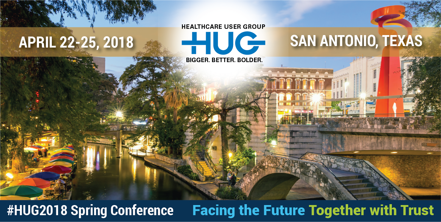 2018 Spring Healthcare User Group (HUG) Conference