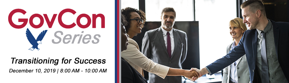 GovCon Series: Transitioning for Success