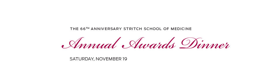 Stritch School of Medicine Annual Awards Dinner