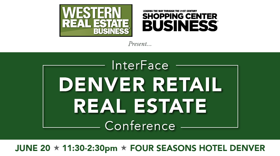 2017 InterFace Denver Retail Real Estate Conference