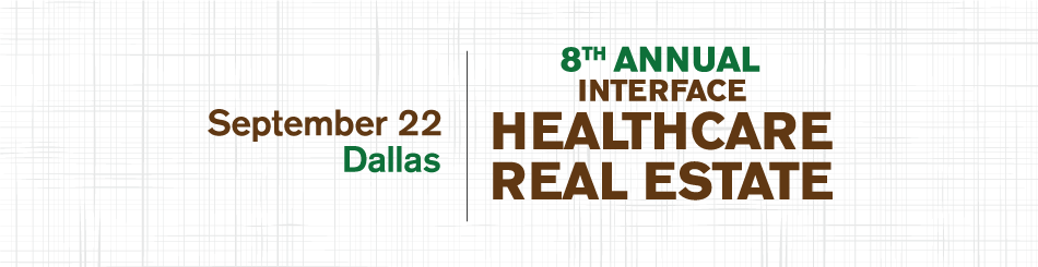 2016 InterFace Healthcare Real Estate Texas
