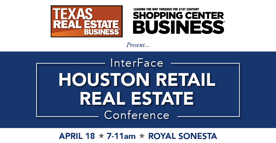 2017 InterFace Houston Retail Real Estate Conference