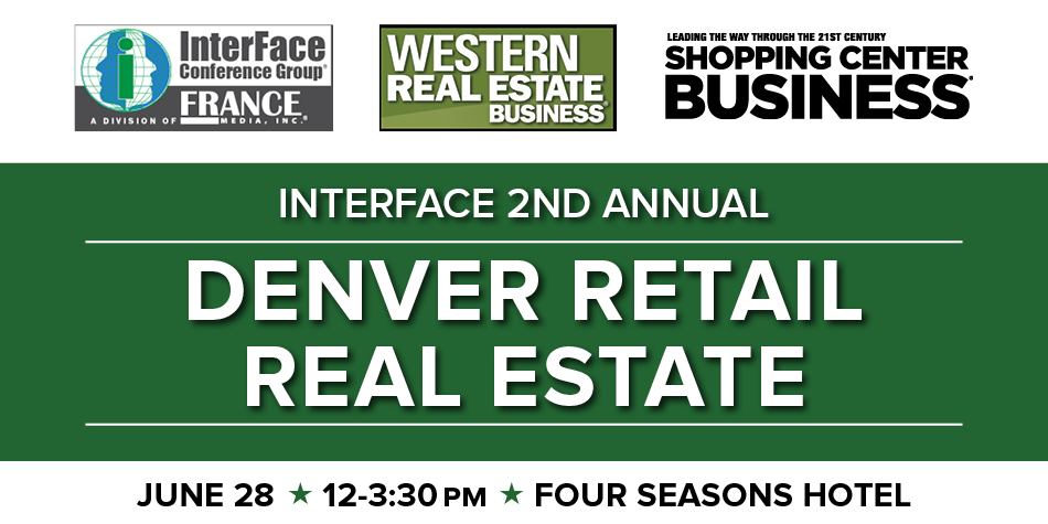 2018 InterFace Denver Retail Real Estate Conference