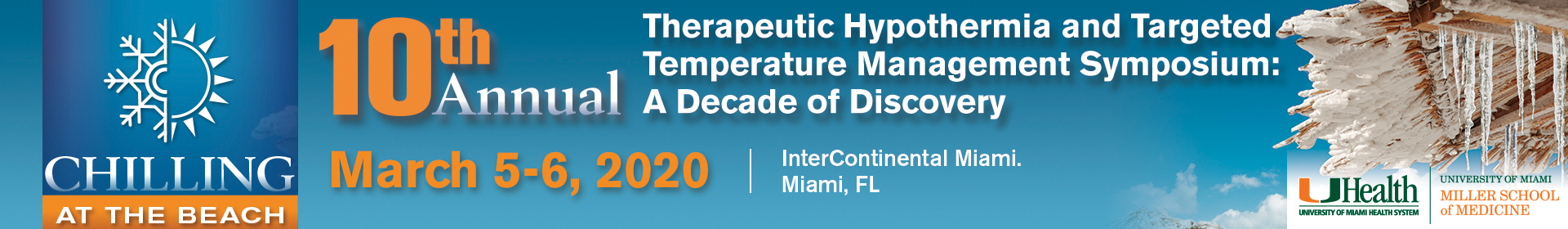 10th Annual Therapeutic Hypothermia and Targeted Management Symposium: A Decade of Discovery