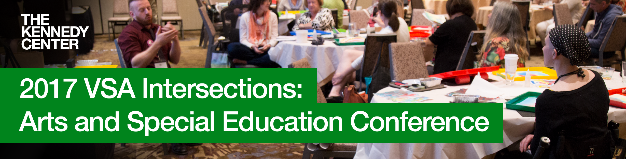 2017 VSA Intersections: Arts and Special Education Conference