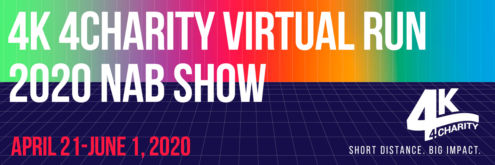 4K 4Charity Virtual Run – 2020 NAB Show