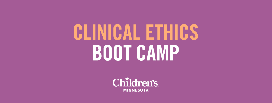 Clinical Ethics Bootcamp