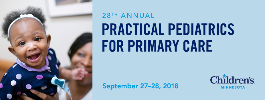 28th Annual Practical Pediatrics for Primary Care