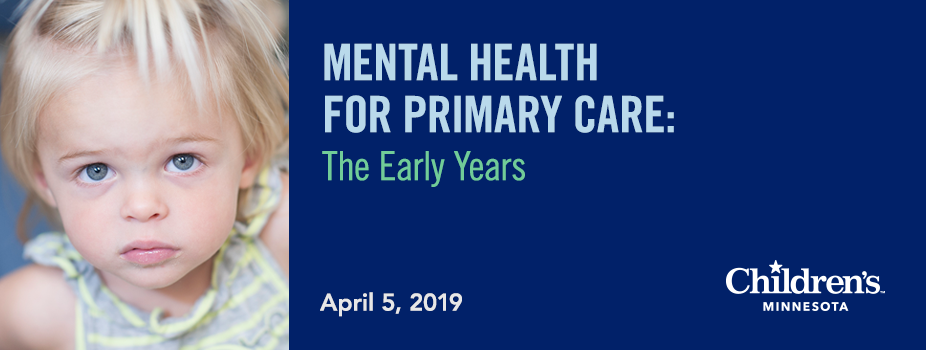 Mental Health for Primary Care: The Early Years