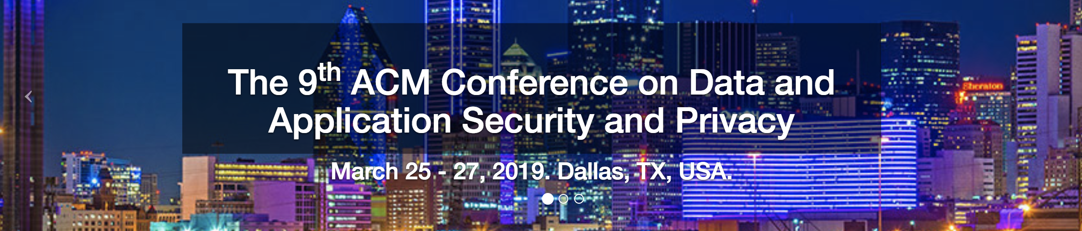 The 9th ACM Conference on Data and Application Security and Privacy (CODASPY 2019)