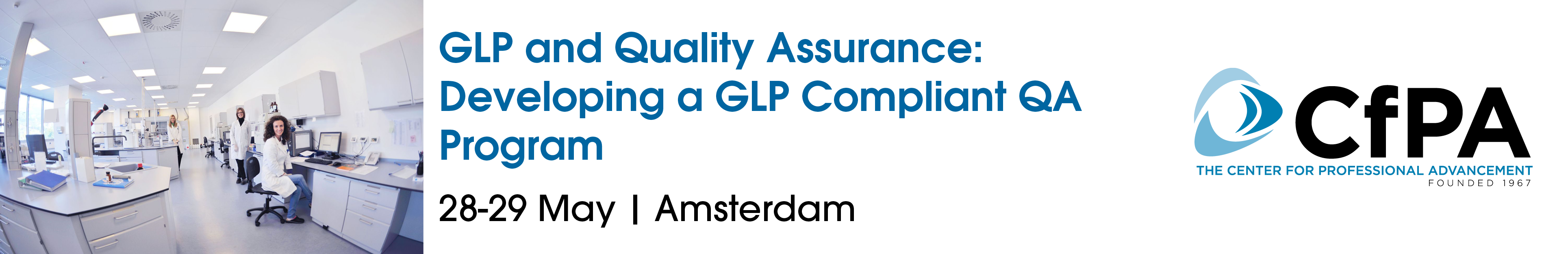 GLP and Quality Assurance: Developing a GLP Compliant QA Program