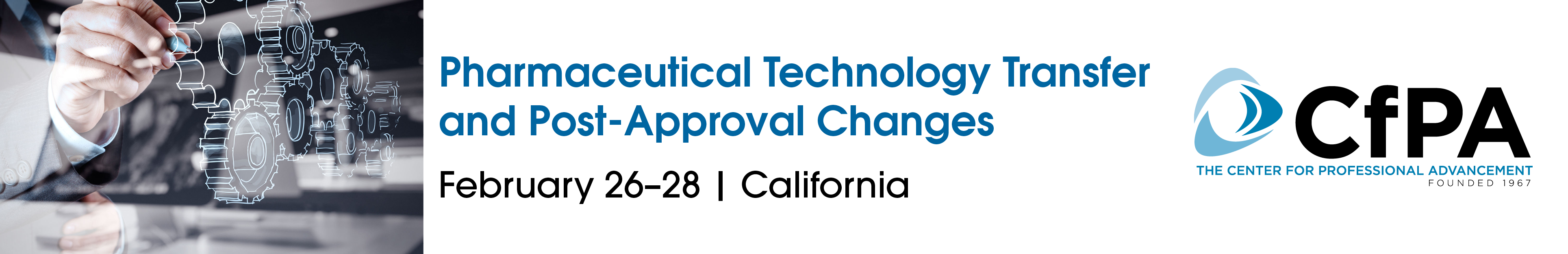 Pharmaceutical Technology Transfer and Post-Approval Changes